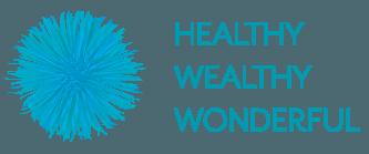Healthy Wealthy Wonderful